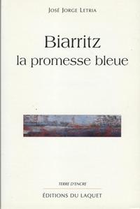 BIARRITZ LA PROMESSE BLEUE