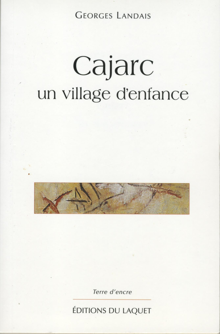 CAJARC UN VILLAGE D'ENFANCE