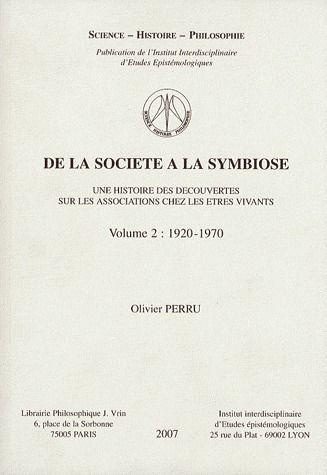 DE LA SOCIETE A LA SYMBIOSE UNE HISTOIRE DES DECOUVERTES SUR LES ASSOCIATIONS  2  1920-1970