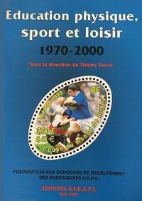 EDUCATION PHYSIQUE, SPORT ET LOISIR (1970-2000)