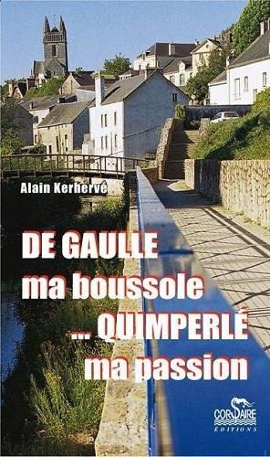 DE GAULLE MA BOUSSOLE, QUIMPER