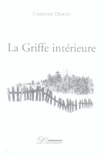 GRIFFE INTERIEURE (LA)