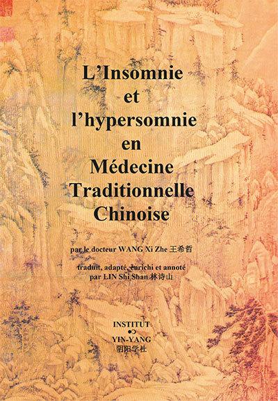 L'INSOMNIE ET L'HYPERSOMNIE EN MEDECINE TRADITIONNELLE CHINOISE