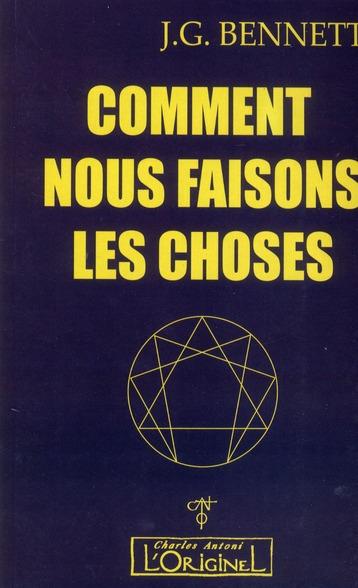COMMENT NOUS FAISONS LES CHOSES