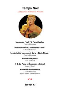 TEMPS NOIR LA REVUE DES LITTERATURES POLICIERES N 4