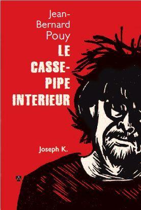 LE CASSE PIPE INTERIEUR (RV)