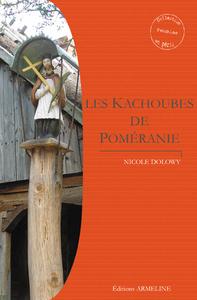 KACHOUBES DE POMERANIE (LES)