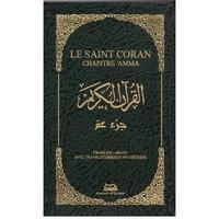 LE SAINT CORAN CHAPITRE AMMA (FRANCAIS-ARABE AVEC TRANSLITERATION PHONETIQUE) - COUVERTURE SIMILI CU