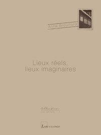 LIEUX REELS, LIEUX IMAGINAIRES