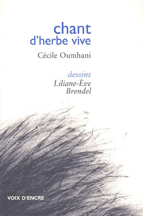 CHANT D'HERBE VIVE
