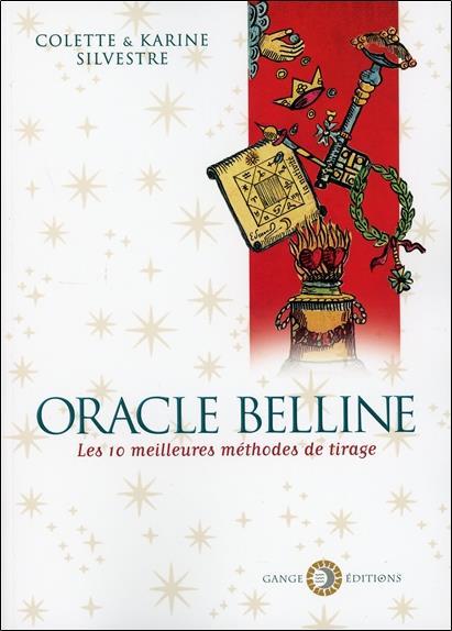 ORACLE BELLINE - LES 10 MEILLEURES METHODES DE TIRAGE