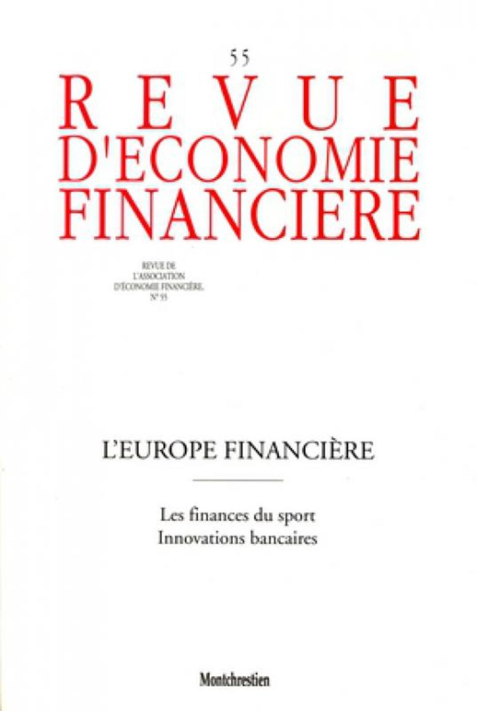 L'EUROPE FINANCIERE - N  55. LES FINANCES DU SPORT. INNOVATIONS BANCAIRES