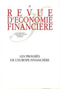 LES PROGRES DE L'EUROPE FINANCIERE - NO 87 - FEVRIER 2007