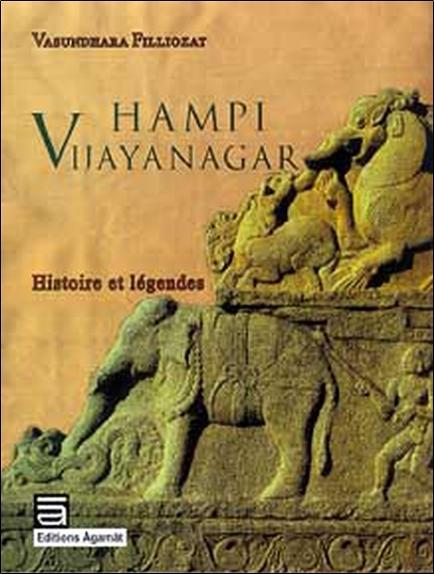 HAMPI VIJAYANAGAR - HISTOIRE ET LEGENDE