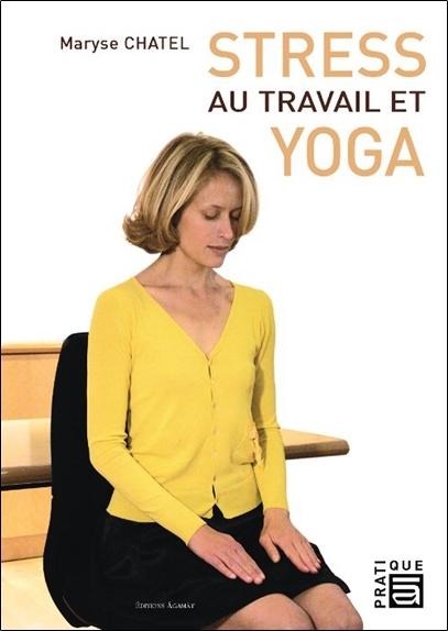 STRESS AU TRAVAIL ET YOGA