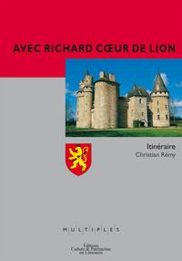 AVEC RICHARD COEUR DE LION - ITINERAIRE