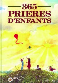 365 PRIERES D'ENFANTS