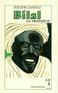 BILAL LE PROPHETE