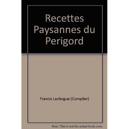 RECETTES PAYSANNES DU PERIGORD