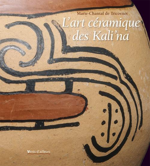 L'ART CERAMIQUE DES KALI'NA