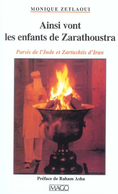 AINSI VONT LES ENFANTS DE ZARATHOUSTRA