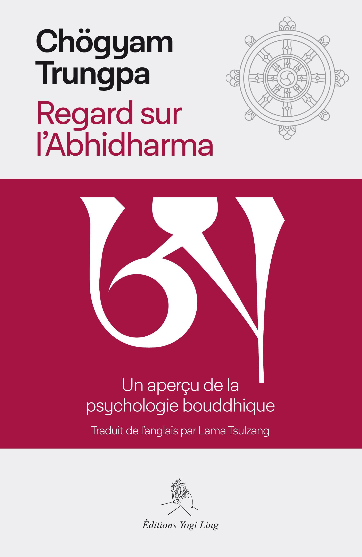 REGARD SUR L'ABHIDHARMA