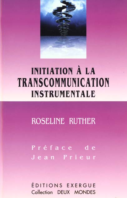 INITIATION A LA TRANSCOMMUNICATION INSTRUMENTALE