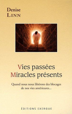 VIES PASSEES, MIRACLES PRESENTS