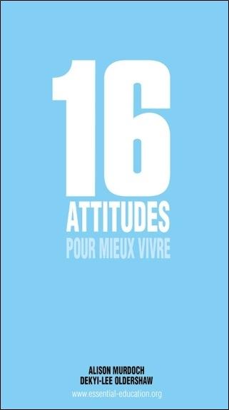 16 ATTITUDES POUR MIEUX VIVRE