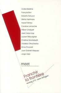 FRANCHIR LA FRONTIERE MEETING N, 8, TEXTES BILINGUES - [SAINT-NAZAIRE, 18-21 NOVEMBRE 2010]