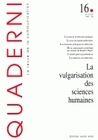 QUADERNI, N  16/HIVER 1991-1992. LA VULGARISATION DES SCIENCES HUMAIN ES