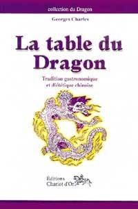 TABLE DU DRAGON - TRADITION GASTRONOMIQUE