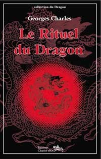 RITUEL DU DRAGON - SOURCES ARTS MARTIAUX