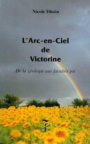 L'ARC-EN-CIEL DE VICTORINE