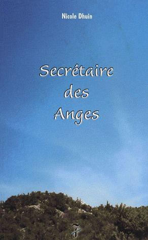 SECRETAIRE DES ANGES TOME I