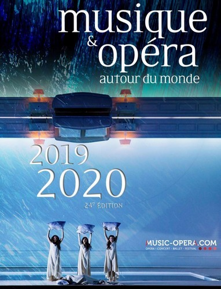 MUSIQUE & OPERA 2019-2020 - AUTOUR DU MONDE 24E EDITION