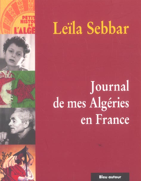 JOURNAL DE MES ALGERIES EN FRANCE