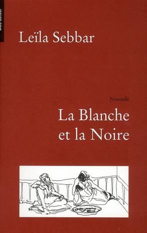 LA BLANCHE ET LA NOIRE