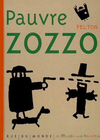 PAUVRE ZOZZO