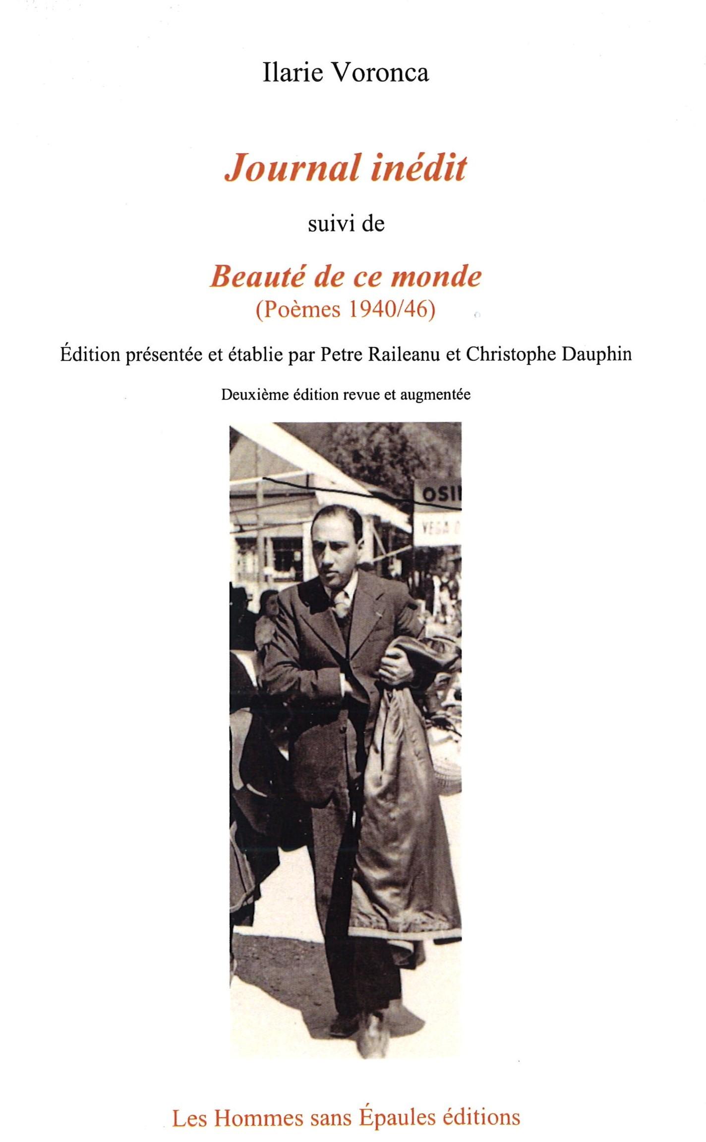 JOURNAL INEDIT, SUIVI DE : BEAUTE DE CE MONDE, POEMES 1940-46 - DEUXIEME EDITION REVUE ET AUGMENTEE