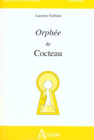 <I>ORPHEE</I> DE COCTEAU