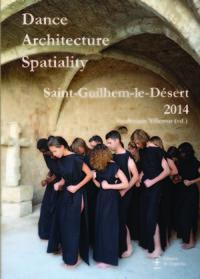 DANCE ARCHITECTURE SPATIALITY : SAINT-GUILHEM-LE-DESERT 2014