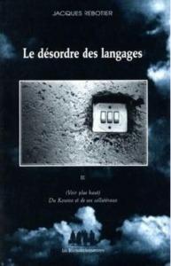 LE DESORDRE DES LANGAGES III
