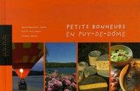 PETITS BONHEURS EN PUY DE DOME