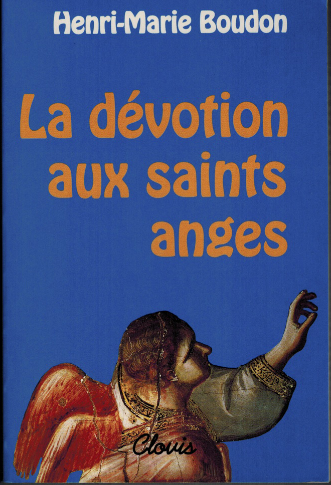 LA DEVOTION AUX SAINTS ANGES