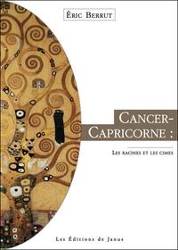 CANCER-CAPRICORNE, LES RACINES ET LES CIMES