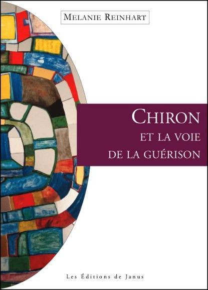 CHIRON ET LA VOIE DE LA GUERISON
