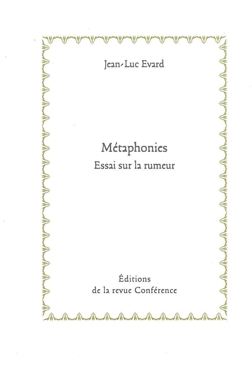 METAPHONIES - ESSAI SUR LA RUMEUR