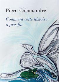 COMMENT CETTE HISTOIRE A PRIS FIN