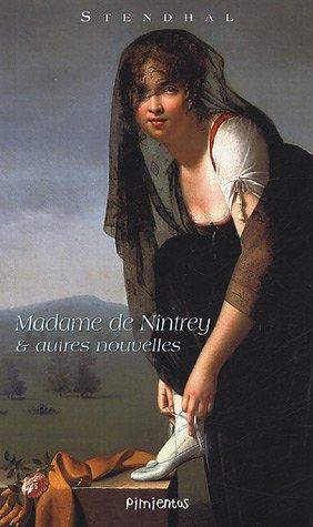 MADAME DE NINTREY : ET AUTRES NOUVELLES